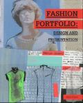 Fashion Portfolio : Design and Presentation