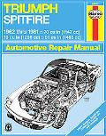 Triumph Spitfire Automotive Repair Manual 1962 Thru 1981/70 Cu in