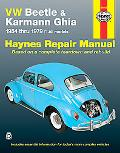 VW Beetle & Karmann Ghia 1954 through 1979 All Models (Haynes Repair Manual)
