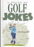 Round of Golf Jokes