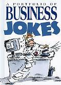 Portfolio of Business Jokes