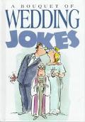 Bouquet of Wedding Jokes