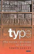 Type The Secret History of Letters