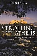 Strolling Through Athens Fourteen Unforgettable Walks Through Europe's Oldest City