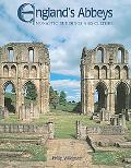 England's Abbeys Monastic Buildings And Culture