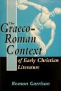 Graeco-Roman Context of Early Christian Literature