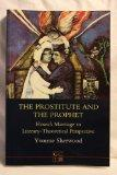 Prostitute and the Prophet Hoseas Marria: Hosea's Marriage in Literary-Theoretical Perspecti...