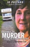 Journey to Murder Road to Forgiveness