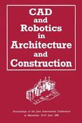 CAD and Robotics in Architecture and Construction: Proceedings of the Joint International Co...
