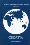 Croatia (World Bibliographical Series, Volume 216)