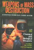 Weapons of Mass Destruction An Encyclopedia of Worldwide Policy, Technology, and History