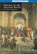 Science In The Ancient World An Encyclopedia