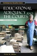 Educational Adequacy and the Courts A Reference Handbook