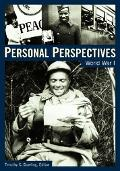 Personal Perspectives World War I