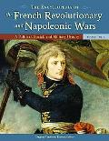 Encyclopedia of the French Revolutionary And Napoleonic Wars A Political, Social, And Milita...