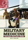Military Medicine A Historical Encyclopedia
