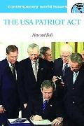 USA Patriot Act of 2001 Balancing Civil Liberties and National Security  a Reference Handbook