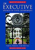 Executive Branch Of State Government People, Process, And Politics