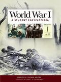 World War I A Student Encyclopedia