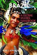 Brazil A Global Studies Handbook