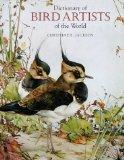 Dictionary of Bird Artists of the World - Christine E. Jackson - Hardcover
