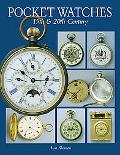 Pocket Watches of the 19th and 20th Century: 19th and 20th Century - Alan Shenton - Hardcover