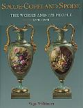 Spode-Copeland-Spode The Works and Its People 1770-1970