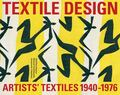 Artists' Textiles : In America and Britain, 1945-1976