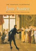 Complete Illustrated Novels of Jane Austen Sense and Sensibility/Emma/Northanger Abbey