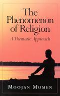 Phenomenon of Religion A Thematic Approach