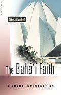 Bahai Faith A Short Introduction