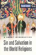 Sin and Salvation in the World Religions A Short Introduction