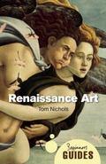 Renaissance Art: A Beginner's Guide (Beginners Guide)