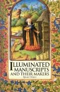 Illuminated Manuscripts and Their Makers - Rowan Watson - Hardcover