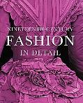 Nineteenth-Century Fashion in Detail - Lucy Johnston - Hardcover