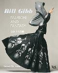 Bill Gibb: Fashion and Fantasy