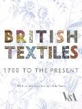 British Textiles : 1700 to the Present