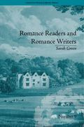 Romance Readers and Romance Writers (Chawton House Library)