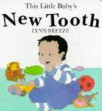 This Little Baby's New Tooth Hb (Orchard Baby Books)
