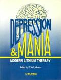 Depression and Mania: Modern Lithium Therapy, Vol. 12