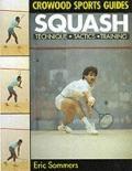 Squash Technique, Tactics, Training