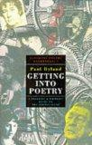 Getting Into Poetry A Readers' And Writers' Guide To The Poetry Scene