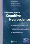 Connectionist Models in Cognitive Neuroscience: 5th Neural Computation and Psychology Worksh...