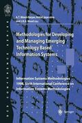 Methodologies for Developing and Managing Emerging Technology Based Information Systems Info...