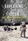 Exploring the Moon The Apollo Expeditions
