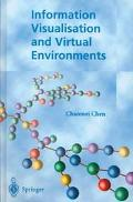 Information Visualisation and Virtual Environments