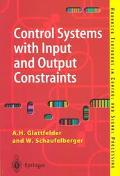 Control Systems With Input and Output Restraints Design and Analysis of