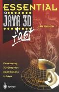Essential Java 3d Fast Developing 3d Graphics Applications in Java