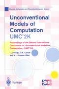 Unconventional Models of Computation, Umc'2K Proceedings of the Second International Confere...