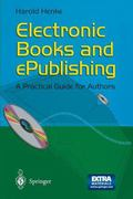 Electronic Books and Epublishing A Practical Guide for Authors